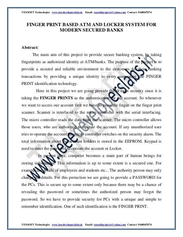 vensoft technologies http://www.ieeedeveloperslabs.in/  finger print based atm and locker system for modern secured banks