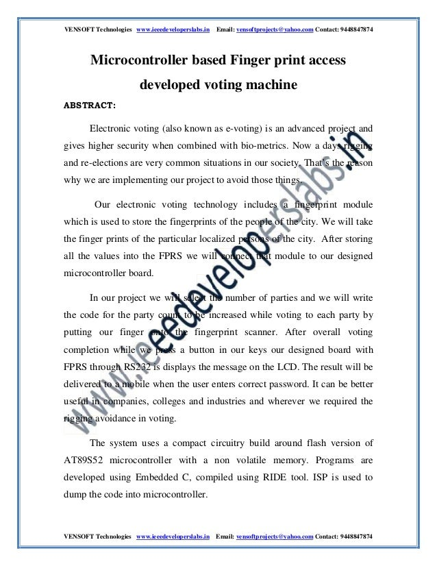 vensoft technologies http://www.ieeedeveloperslabs.in/  microcontroller based finger print access developed voting machine