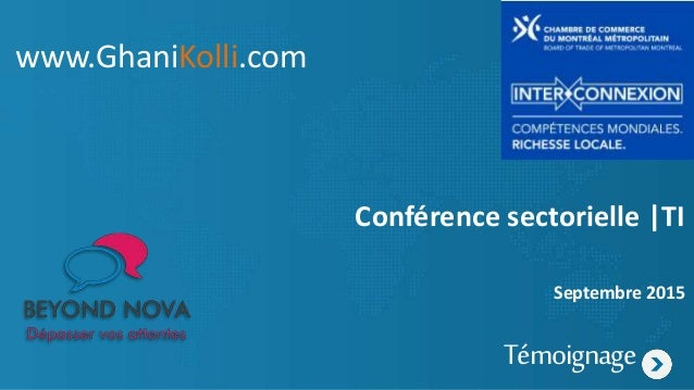 Conférence sectorielle |TI Septembre 2015 Témoignage www.GhaniKolli.com