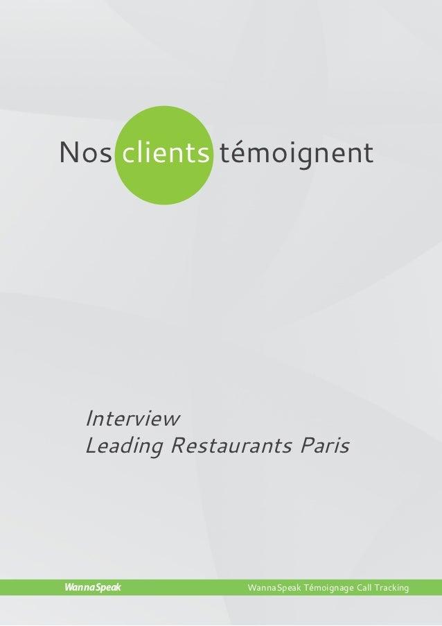 Nos clients témoignent   Interview   Leading Restaurants ParisWannaSpeak        WannaSpeak Témoignage Call TrackingWannaSp...