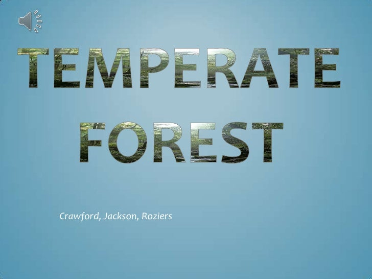 Temperate Forest<br />Crawford, Jackson, Roziers<br />