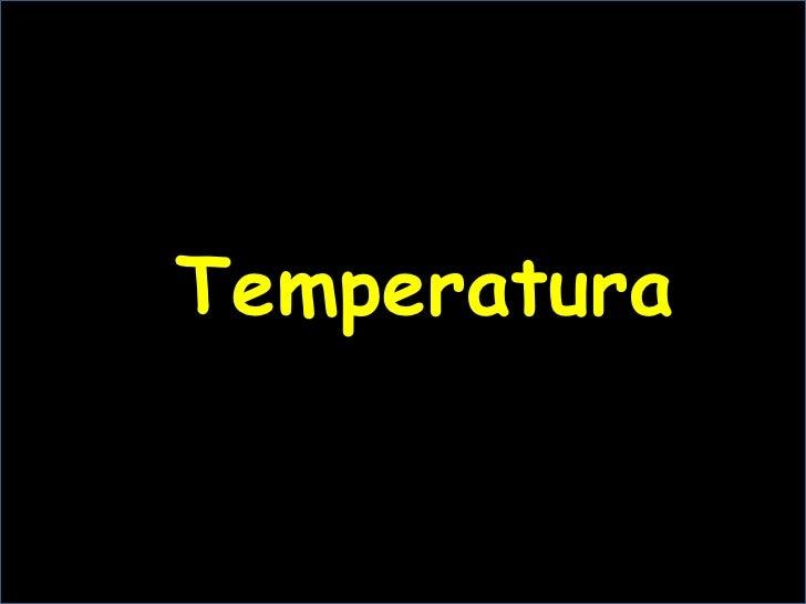 Temperatura<br />