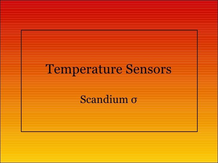 Temperature Sensors Scandium  σ