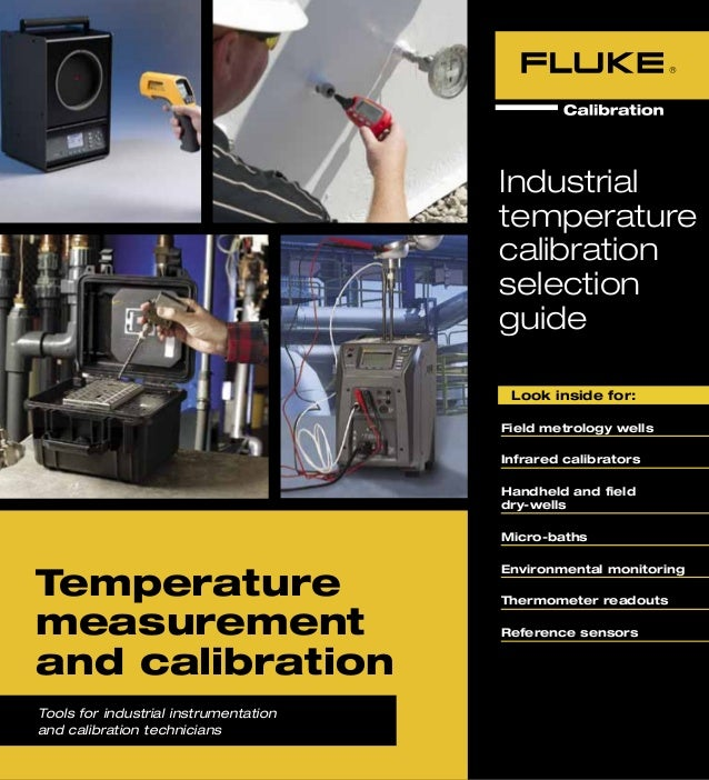 Industrial Temperature Calibration Selection Guide by Fluke Calibration