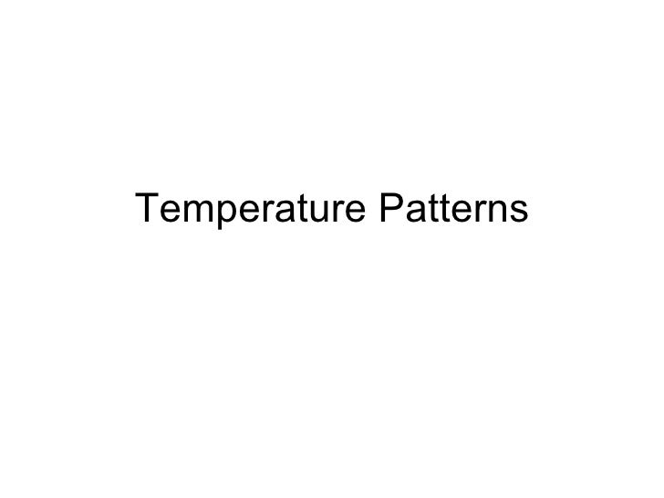 Temperature patterns
