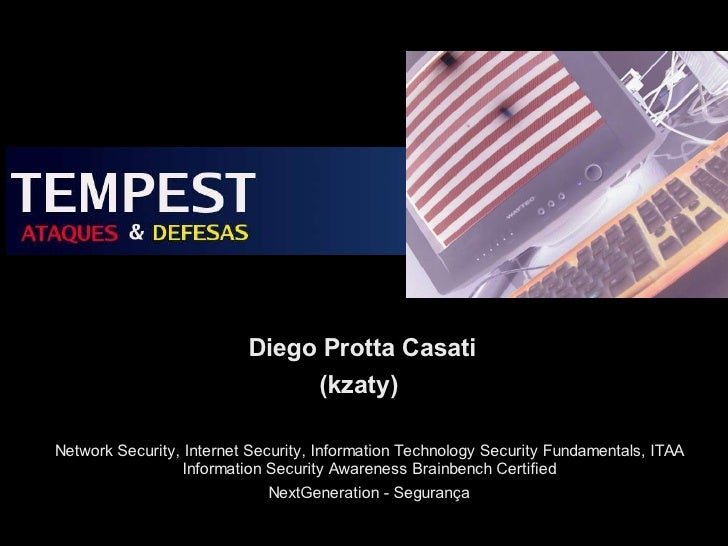 Diego Protta Casati                                (kzaty)  Network Security, Internet Security, Information Technology Se...