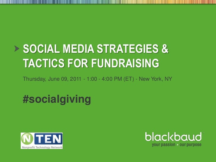 Thursday, June 09, 2011 - 1:00 - 4:00 PM (ET) - New York, NY<br />#socialgiving<br />Social Media Strategies & Tactics for...