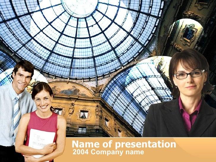 Name of presentation 2004 C o mpany name