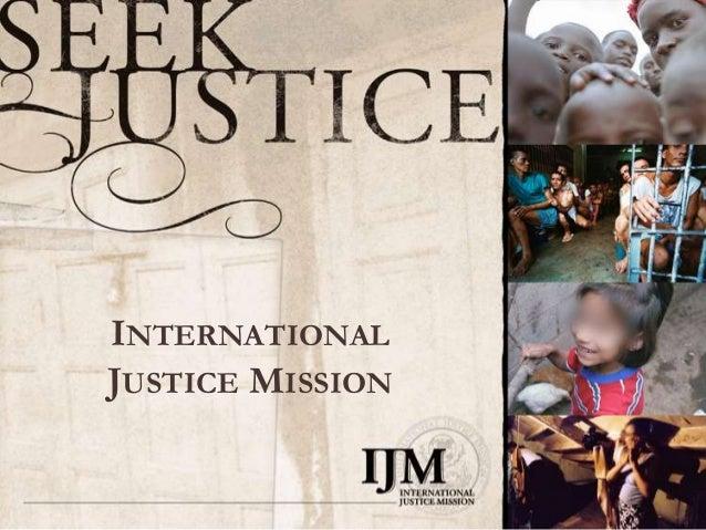 INTERNATIONALJUSTICE MISSION