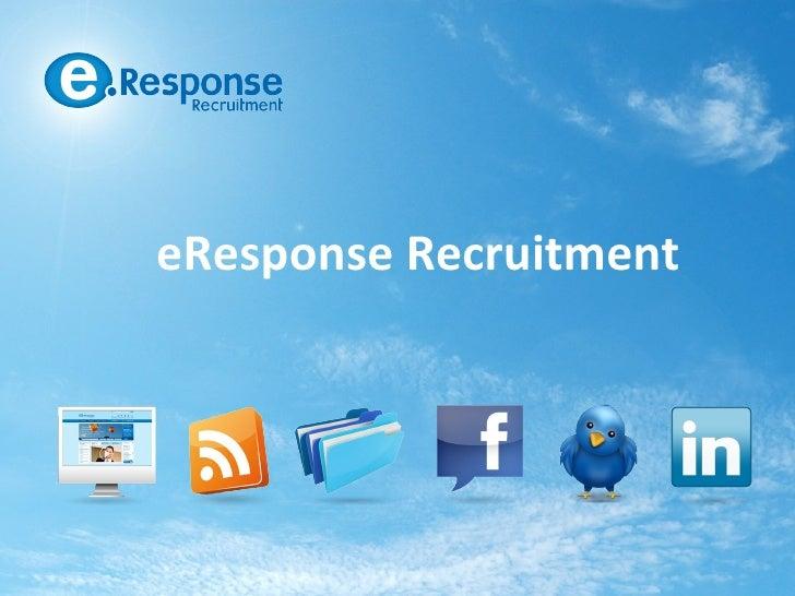 eResponse Recruitment 2012