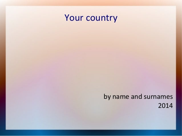 Your country  by name and surnames 2014