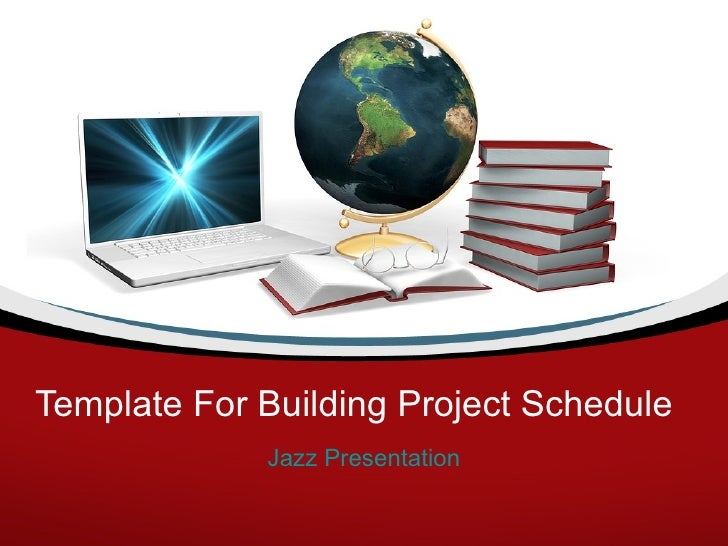 Template for building project schedule