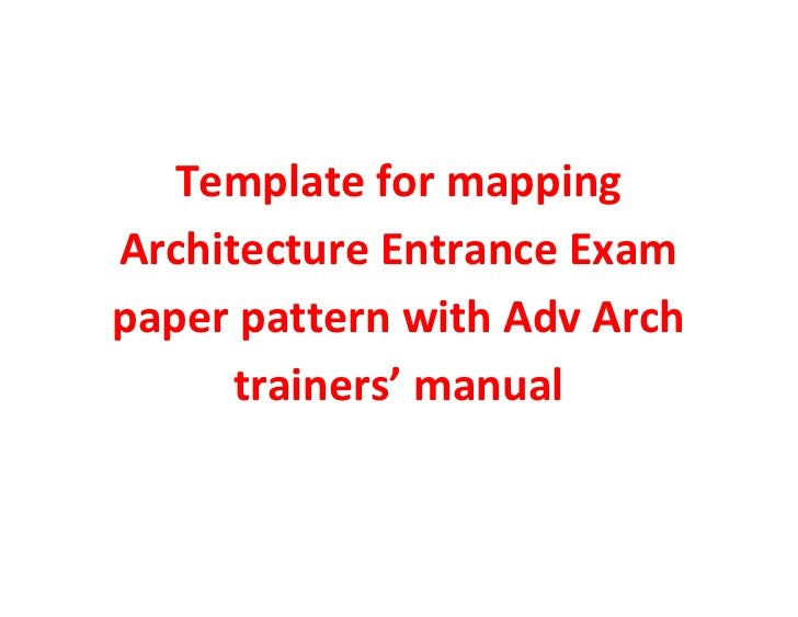 Template for mapping architecture entrance exam paper pattern with adv arch trainers