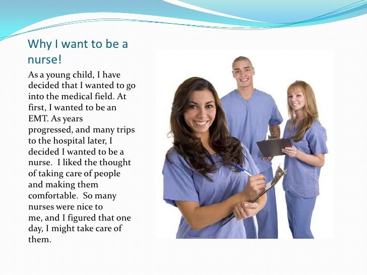 why do i want to be a nurse practitioner essay Nurse practitioners are advanced-level nurses that are responsible for the care of their patients in a very similar manner to a physician in fact, most states permit nurse practitioners (nps) to act completely independently of a physician, however, some states require that nps work collaboratively with licensed doctors.
