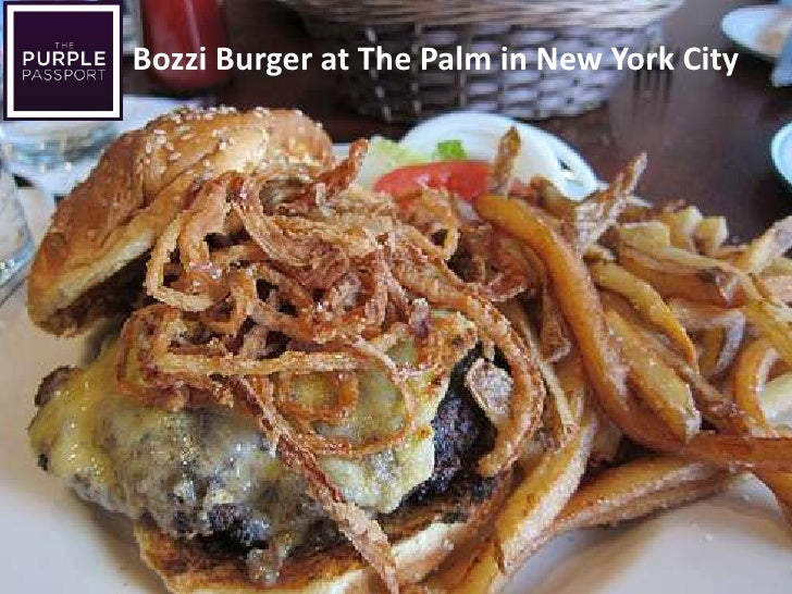 Bozzi Burger at The Palm in New York City