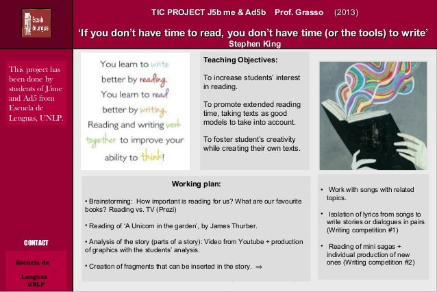 TIC PROJECT J5b me & Ad5bTIC PROJECT J5b me & Ad5b Prof. Grasso (2013)(2013) ''If you don't have time to read, you don't h...