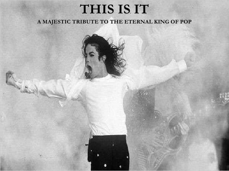 THIS IS IT A MAJESTIC TRIBUTE TO THE ETERNAL KING OF POP