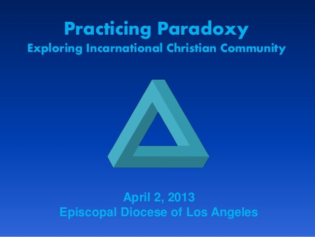 Practicing Paradoxy: Exploring Incarnational Christianity