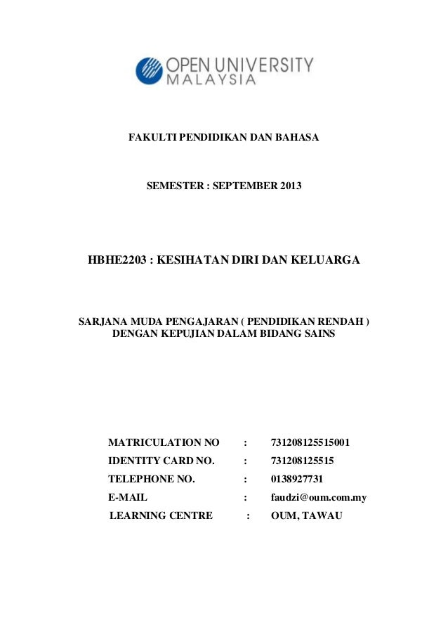 FAKULTI PENDIDIKAN DAN BAHASA  SEMESTER : SEPTEMBER 2013  HBHE2203 : KESIHATAN DIRI DAN KELUARGA  SARJANA MUDA PENGAJARAN ...