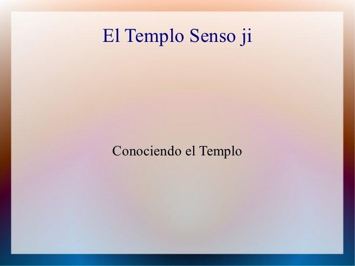 El Templo Senso ji Conociendo el Templo