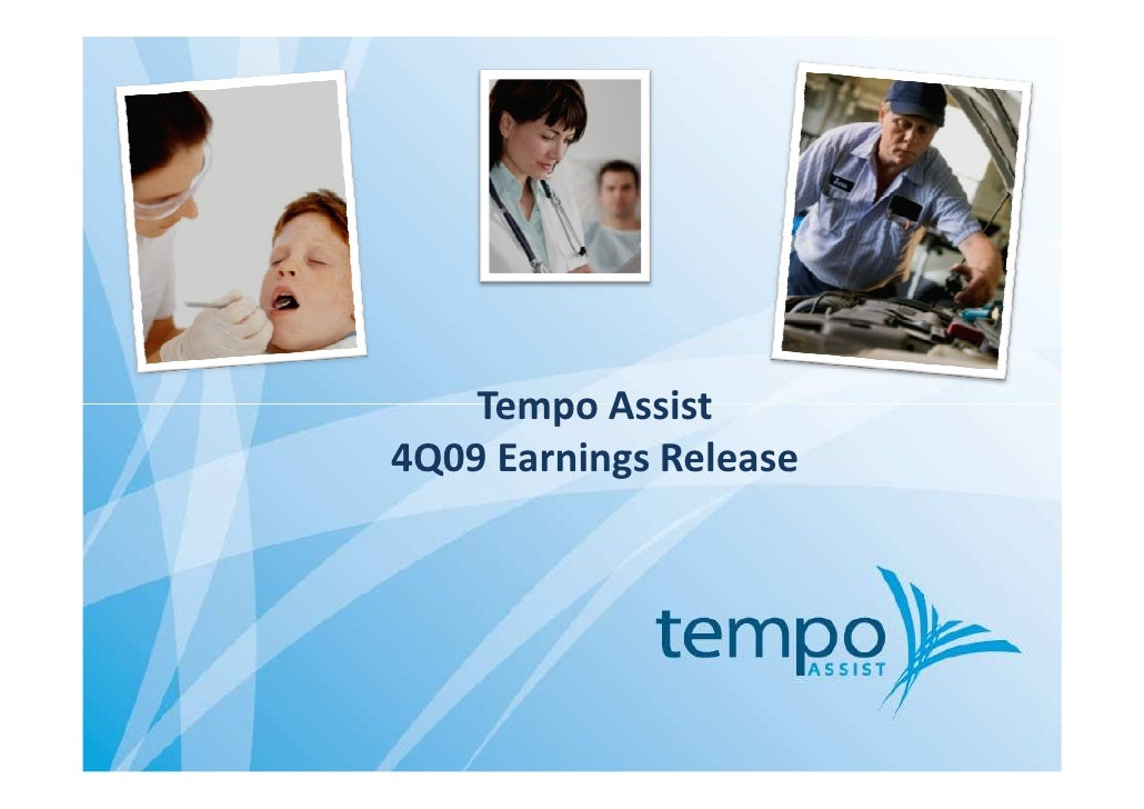 Tempo Assist 4Q09 Earnings Release
