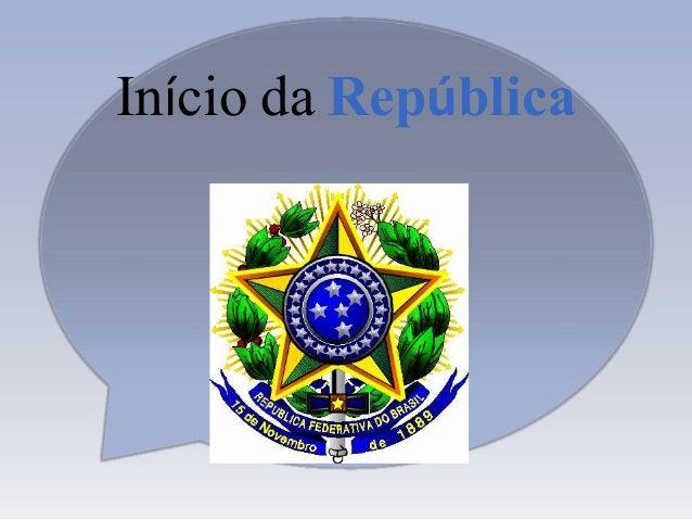 Início da República<br />