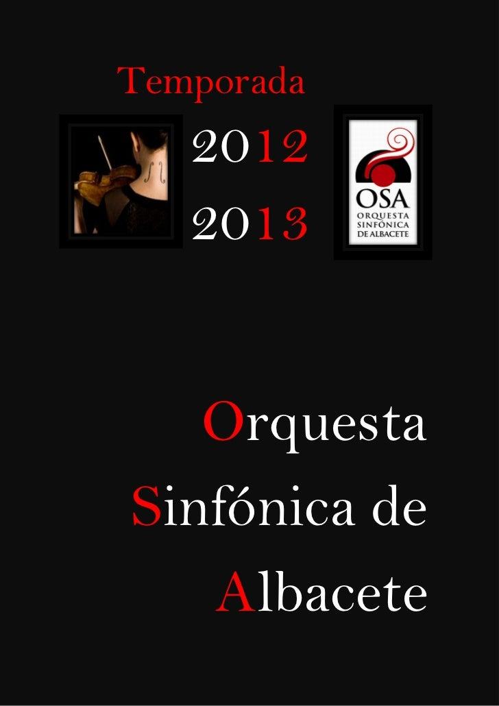 Temporada  2012 -2013 Orquesta Sinfónica de Albacete