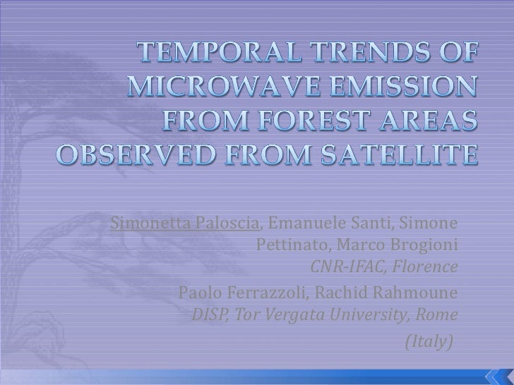 TEMPORAL TRENDS OF MICROWAVE EMISSION FROM FOREST AREAS OBSERVED FROM SATELLITE.ppt