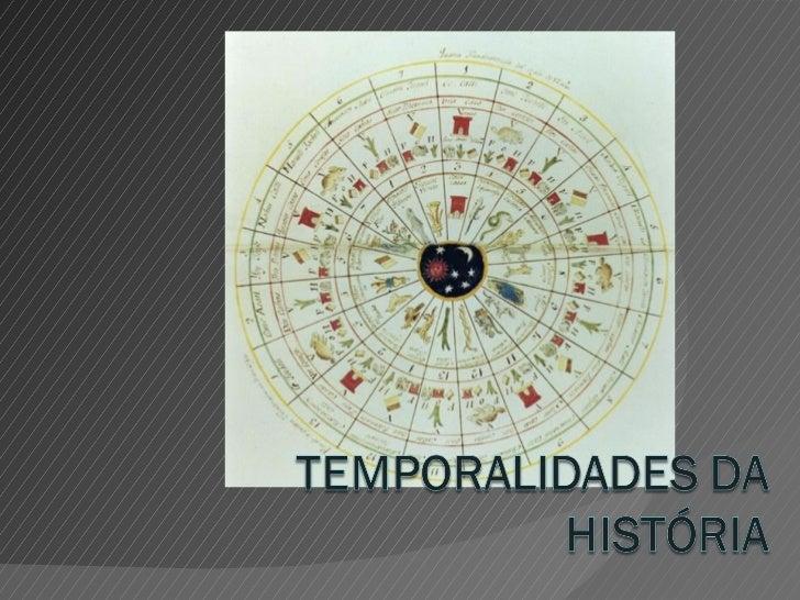 Temporalidades da história 2012
