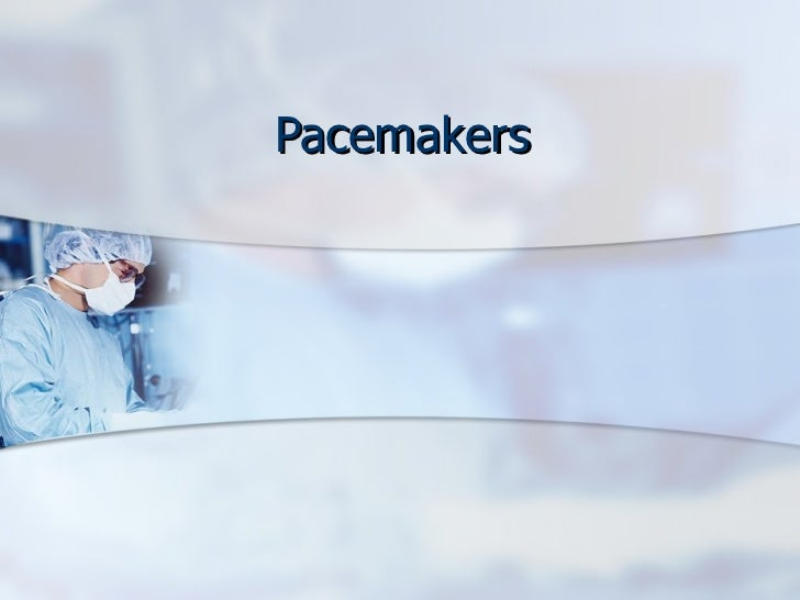 Temporary Pacemaker Slides