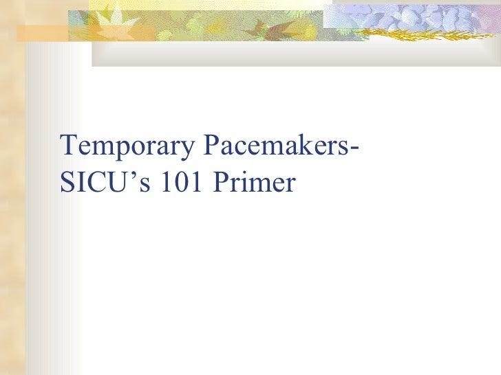 Temporary pacing