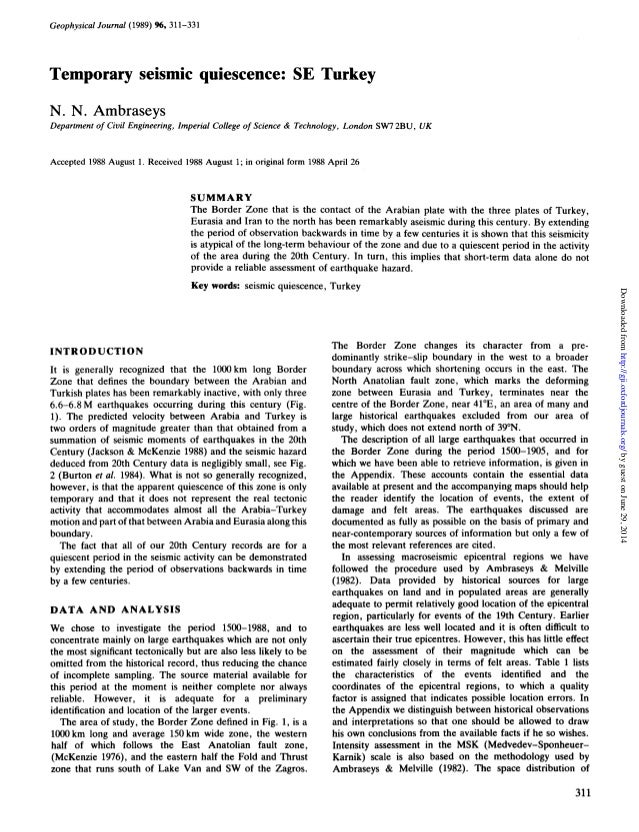 Geophysical Journal (1989) %, 311-331 Temporary seismic quiescence: SE Turkey N. N. Ambraseys Department of Civil Engineer...