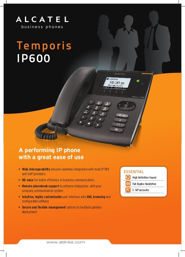Temporis IP600 A performing IP phone with a great ease of use •	 Wide interoperability ensures seamless integration with m...