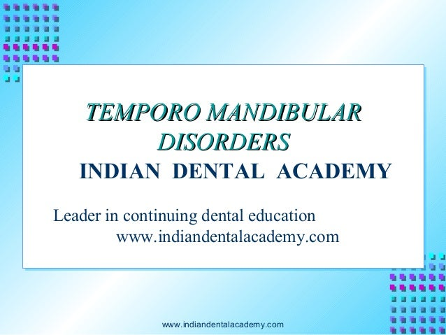 Temporo mandibular joint /certified fixed orthodontic courses by Indian dental academy