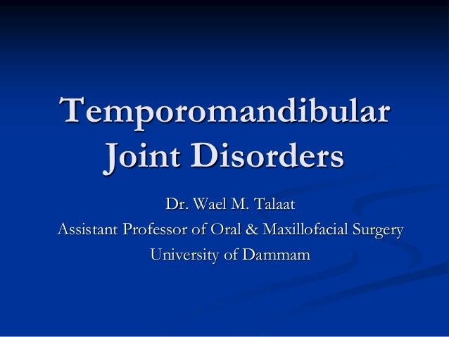 Temporomandibular joint disorders I