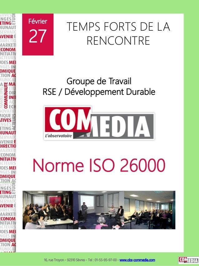 Février                    TEMPS FORTS DE LA27                     RENCONTRE           Groupe de Travail     RSE / Dévelop...