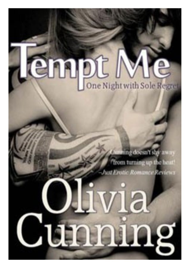 Tempt Me (One Night With Sole Regret #2) by Olivia Cunning