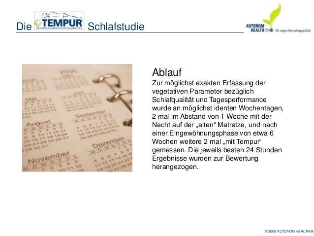 © 2008 AUTONOM HEALTH ®Die SchlafstudieAblaufZur möglichst exakten Erfassung dervegetativen Parameter bezüglichSchlafquali...