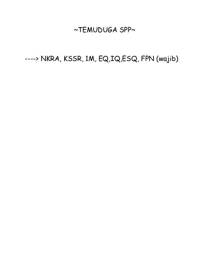 ~TEMUDUGA SPP~----> NKRA, KSSR, 1M, EQ,IQ,ESQ, FPN (wajib)