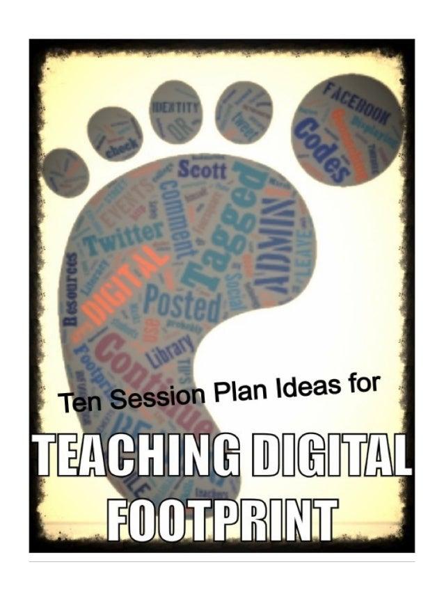Ten session plan ideas for teaching digital footprint