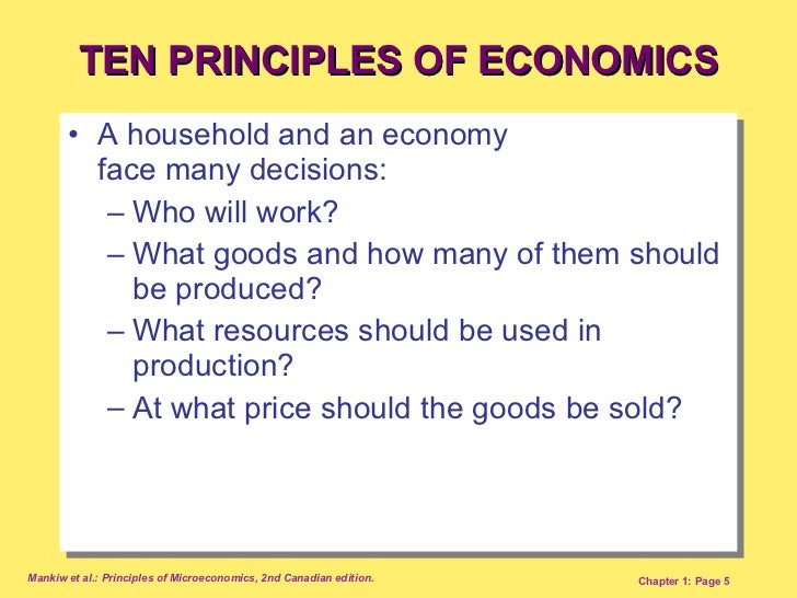 01 ten principles of economics Study flashcards on chapter 1- ten principles of economics at cramcom quickly memorize the terms, phrases and much more cramcom makes it easy to get the grade you.