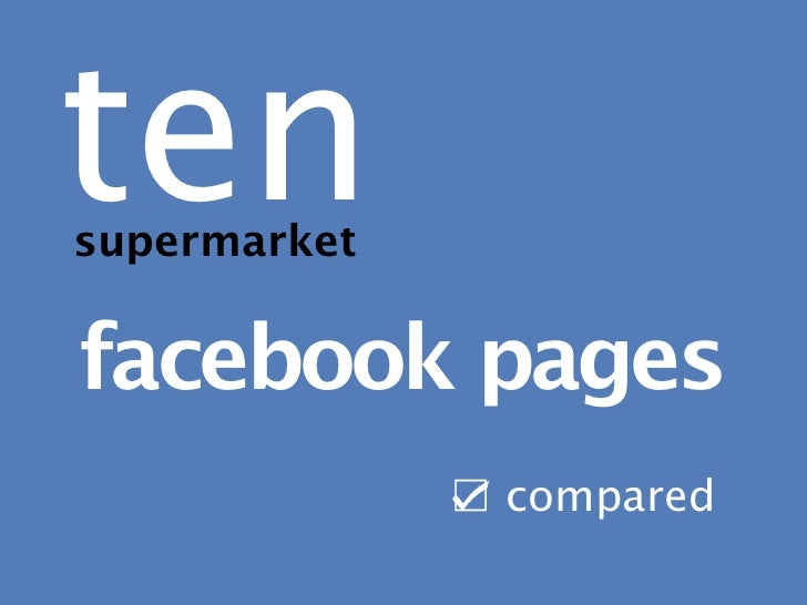 Ten supermarket facebook pages compared