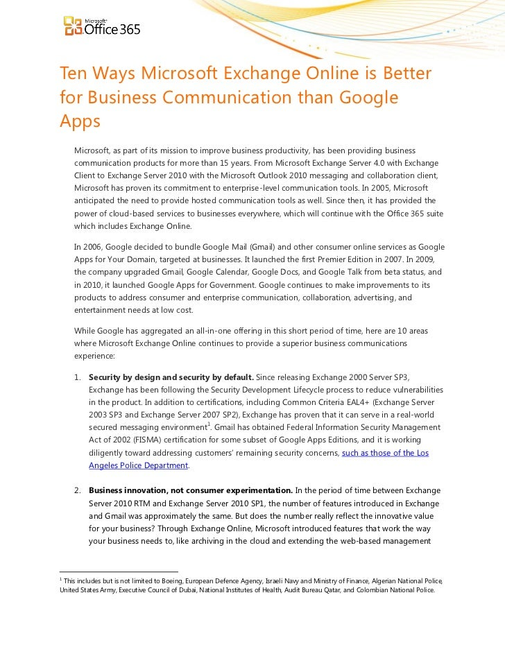 Ten Ways Microsoft Exchange Online is Betterfor Business Communication than GoogleApps     Microsoft, as part of its missi...