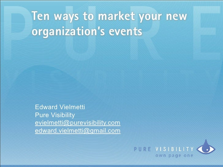 Ten Ways To Market Your New Organization's Events
