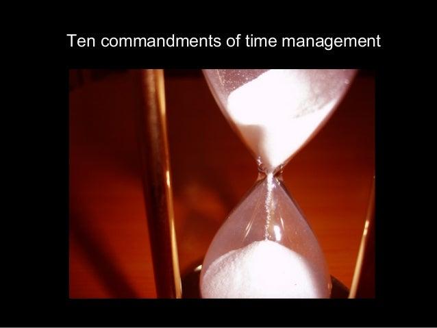 Ten commandments of time