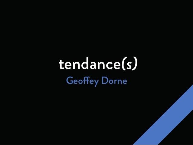 tendance(s) Geoffey Dorne