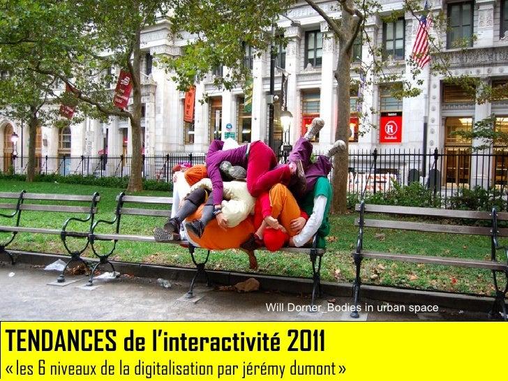 CADRAGE DU PROGRAMME DE PARIS 2.0. DES ETUDES CONSOMMATEUR POUR DE MEILLEURES STRATEGIES INTERACTIVES. SLIDESHARE = TENDANCES DE L'INTERACTIVITE 2011 PAR JEREMY DUMONT.