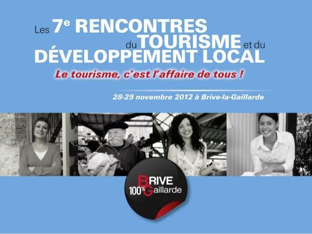 Atelier 6 - Collection 2012-2013 des tendances du Etourisme interventions de L.Dublanchet et B Dudragne