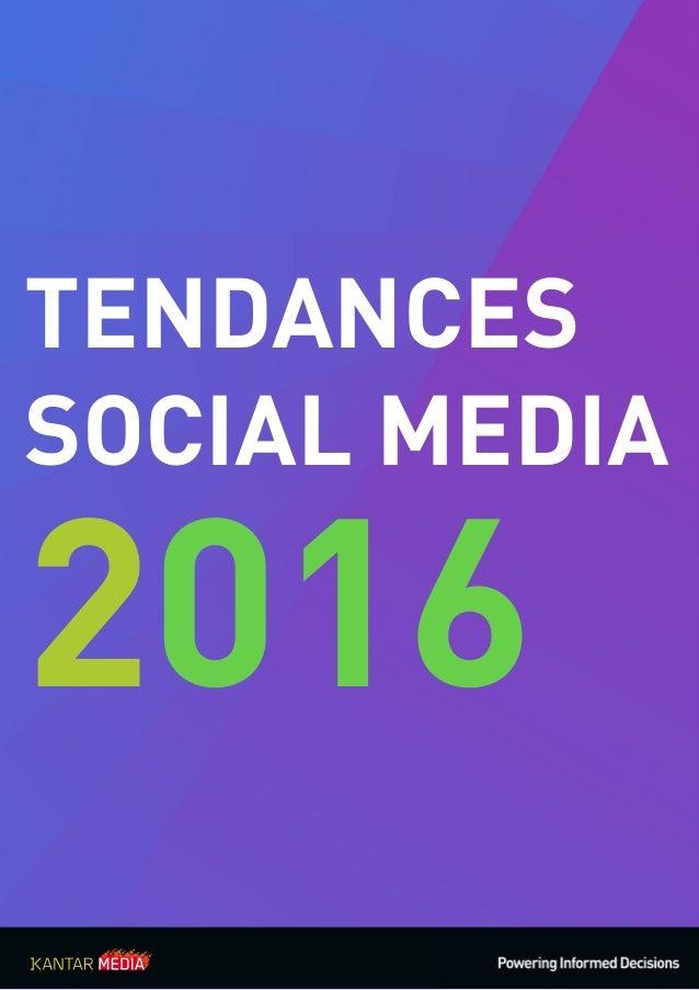TENDANCES SOCIAL MEDIA 2016