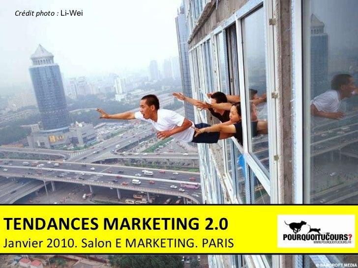 Tendances 2.0 = marketing, communication, media (2010 / 2011 trends). jérémy dumont